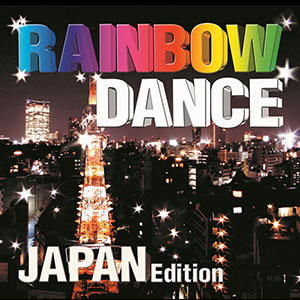 RAINBOW DANCE JAPAN Edition